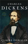 Charles Dickens - A Life by Claire Tomalin